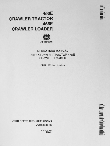 John Deere JD 450E Crawler Tractor 455E Crawler Loader Operator Operation and Maintenance Manual OMT81347 B5