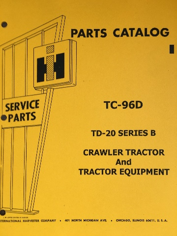 International IH TD20B TD-20 Series B Crawler Tractor Parts Manual Catalog Book TC-96D