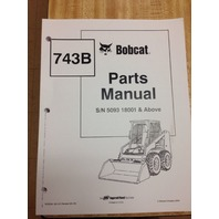 Bobcat 743B Parts Manual Book Skid steer loader 6722234