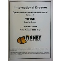Dresser TD15E Operator Maintenance Manual International crawler dozer operation