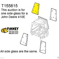 John Deere 310E 310SE 315SE 410E 710D NEW BACKHOE CAB GLASS WINDOW SIDE T155815