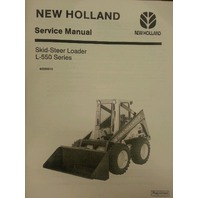 New Holland L550 L553 L554 L555 L565 skid steer loader Service Manual Book Ford