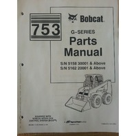 Bobcat 753 753G Skid Steer Parts manual book 6900984