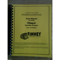 International Dresser TD25C Dozer Crawler Parts Book Manual bulldozer TD25-C NEW