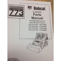 Bobcat 773G G-Series Parts Manual Book Skid Steer Loader 6900939 NEW