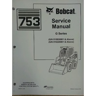 Bobcat skid steer 753G 753 Service Manual Book 6900976