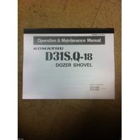 Komatsu D31S-18 D31Q-18 Dozer Shovel Operation Maintenance Manual SEAM 01131801