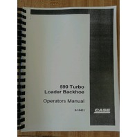 Case 590 Turbo Backhoe Operators Manual NEW