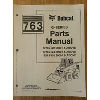 Bobcat 763 763G Skid Steer Parts manual book 6900986