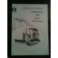 International Harvester IH Dresser TD8 SeriesC Dozer Operator Maintenance Manual