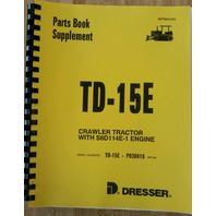 International Dresser TD15E Dozer Crawler ENGINE Parts Book Manual bulldozer NEW
