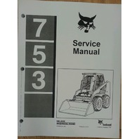 Bobcat skid steer 753 Service Manual Book 6720326 early