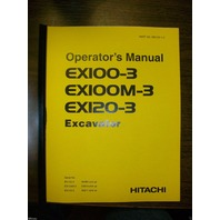 Hitachi EX100-3 EX120-3 Excavator Operation Operator Maintenance Manual EX120
