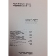 John Deere JD 700H Crawler Dozer Service Technical OPERATION TEST Manual TM1858