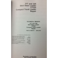 John Deere JD 317 320 CT322 Skid Steer Track Loader Service REPAIR Manual TM2152