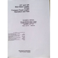 John Deere JD 317 320 CT322 Skid Loader OPERATION TEST SERVICE Manual TM2151