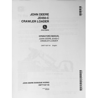 John Deere JD 450C Crawler Loader Operator Operation Manual OMT62743 C8