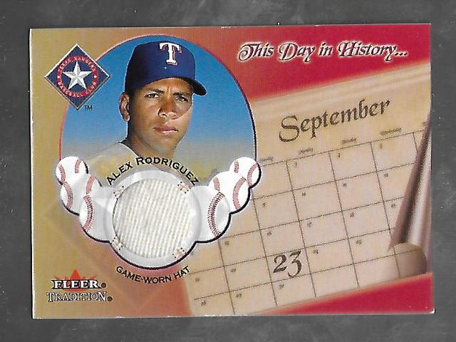 ALEX RODRIGUEZ 2002 Fleer Tradition This Day in History game worn hat swatch