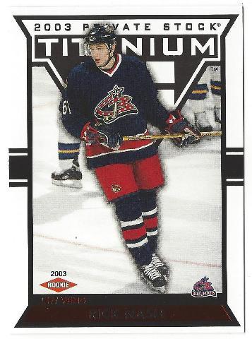 Rick Nash 2002-03 Pacific Private Stock Titanium Red Rookie RC /229 Rangers 2003