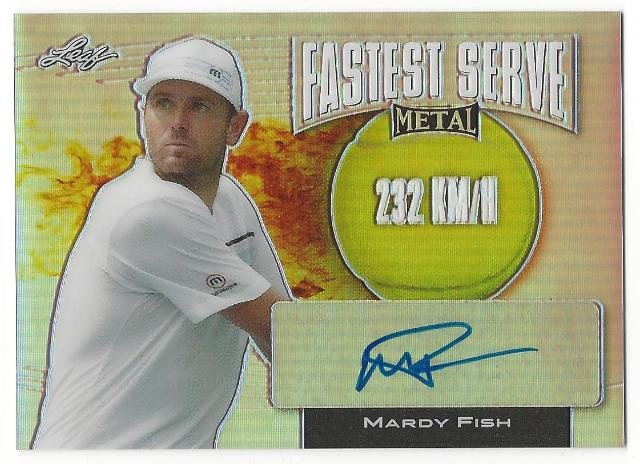 Mardy Fish 2016 Leaf Metal Tennis Fastest Serve 232kmh Prismatic Autograph Card