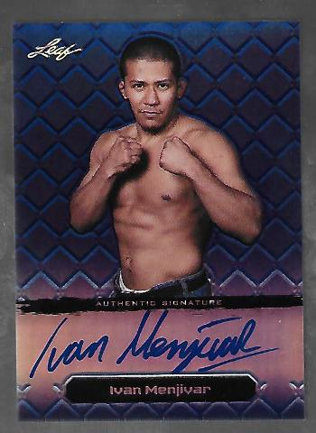 IVAN MENJIVAR 2011 Leaf MMA Metal UFC Authentic Signature Blue Refractor auto/25