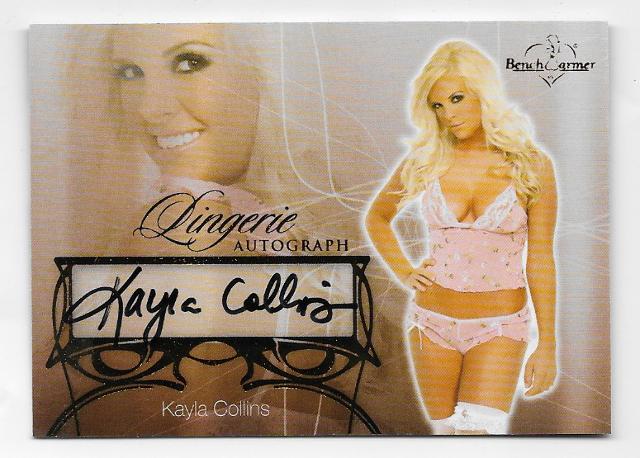Kayla Collins 2013  Benchwarmer Lingerie autograph #31 Autograph