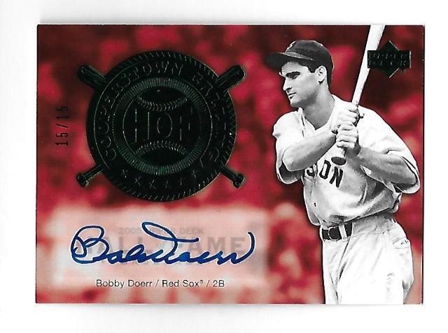 BOBBY DOER 2005 UD Upper Deck HOF Cooperstown Calling auto /15 Autograph