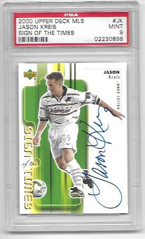 JASON KREIS 2000 Upper Deck MLS Sign of the Times #JK PSA MT 9