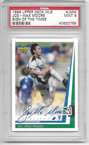 JOE-MAX MOORE 1999 Upper Deck MLS Sign of the Times #JMM PSA MT 9