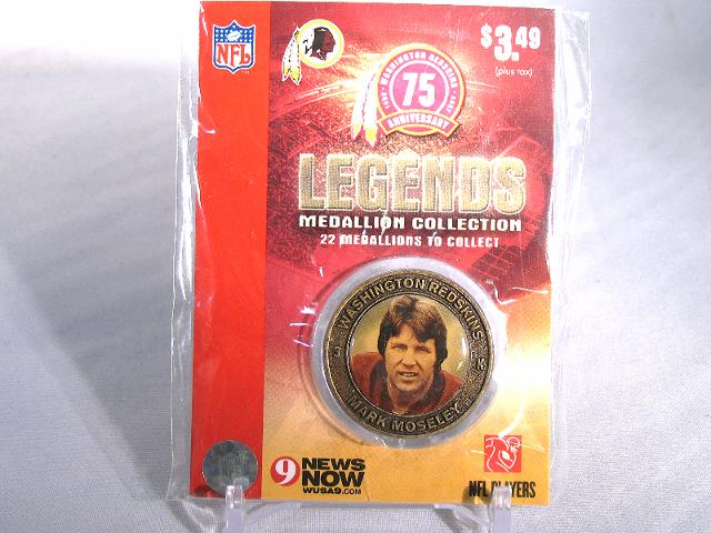 MARK MOSELEY Washington Redskins Legends 2007 Collectible Medallion Coin