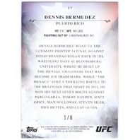 DENNIS BERMUDEZ 2014 Topps Bloodlines UFC MMA 1/8 Red Parallel Card #17 (x)
