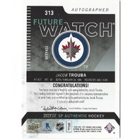 Jacob Trouba 2013-14 SP Authentic Future Watch On Card Autograph RC Auto /999
