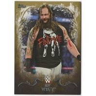 Bray Wyatt 2016 Topps WWE Undisputed Moment Gold Parallel Insert 10/10 Card #5