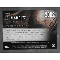 JOHN SMOLTZ 2002 Topps Highlight Fastest 40 Saves auto /25 Atlanta Braves