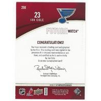 Ian Cole 2010-11 St Louis Blues SP Authentic  Future Watch Rookie Autograph /999