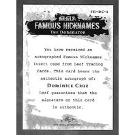 DOMINICK CRUZ 2011 Leaf UFC MMA Metal Famous Nicknames Signature auto FMDC1