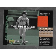 CAL RIPKEN JR 2002 Upper Deck Piece of History The MVP Club red patch #M-CR