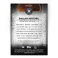 DALLAS KEUCHEL 2016 Topps Scouting Report auto #SRA-DK Houston Astros
