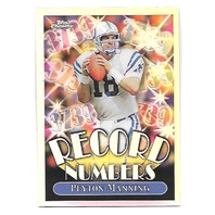 PEYTON MANNING 1999 Topps Chrome Record Numbers Refractor RN9 Indianapolis Colts
