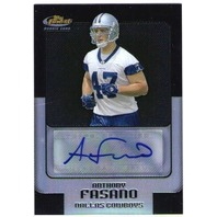 ANTHONY FASANO 2006 Topps Finest Black Refractor Parallel Rookie Auto Card 10/99