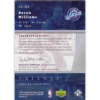 DERON WILLIAMS 2005-06 Upper Deck Trilogy The Cutting Edge #DE Game Jersey Card