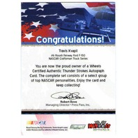 TRAVIS KVAPIL 2007 Wheels Thunder Strokes Autograph Auto Card NASCAR BV$15