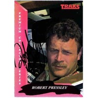ROBERT PRESSLEY 1993 TRAKS Autograph Auto On Card Fast Freddie Fatura Collection  (x)