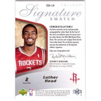 LUTHER HEAD 2005-06 UD Trilogy Signature Swatches 10/25 Rookie Auto Jersey Card