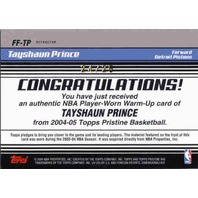 TAYSHAUN PRINCE 2004-05 Topps Pristine Refractors Used Warm-Ups Card 24/25 Card