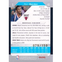 BEN GORDON 2004-05 Bowman Chrome X-fractor Rookie Parallel Card RC 79/150