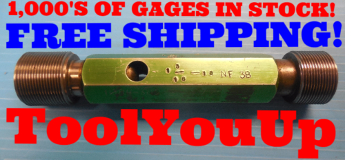 = 1.1514 1 3//16-16 UNS 2B 3B 1 3//16 18 NS 3 THREAD PLUG GAGE 1.1875 GO ONLY P.D