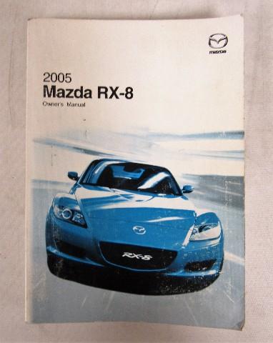 2005 mazda rx 8 owners manual book ebay rh ebay com 2005 mazda rx 8 owners manual Mazda RX-8 Specs