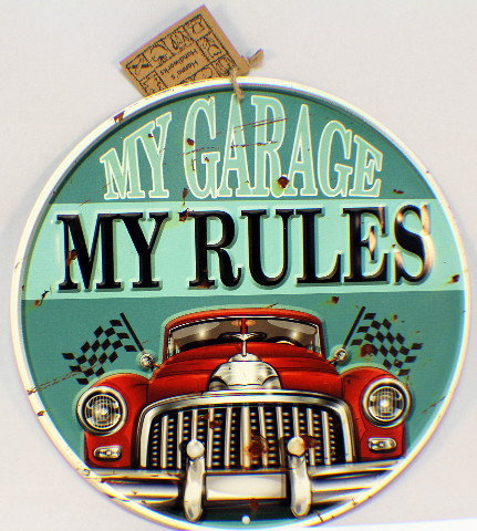 "My Garage My Rules Metal Decor Sign 11.75"" Diam. Man Cave"
