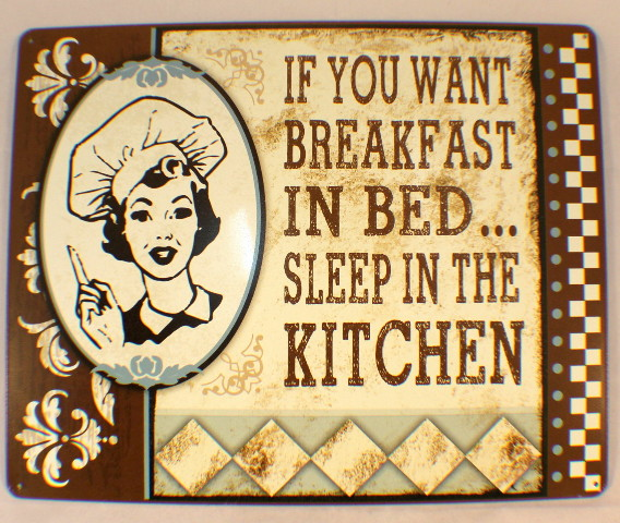 If You Want Breakfast In Bed, Sleep In Kitchen Funny Retro Metal Tin Sign New